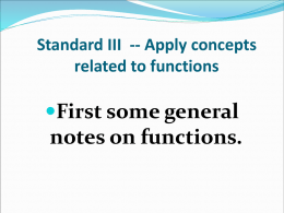 Standard III -- Apply concepts related to functions