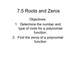 7.5 Roots and Zeros