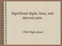 Significant digits, base, and derived units