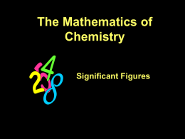 The Mathematics of Chemistry Significant Figures