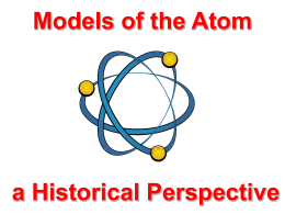 PowerPoint - Models of the Atom