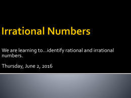Mod 8 Rational and Irrational Numbers (Day 1)