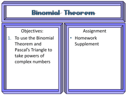 Objectives: Assignment To use the Binomial Homework