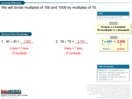 Divide multiples of 100 and 1000 by multiples of 10.
