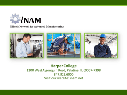 Harper College - Illinois Network for Advanced Manufacturing