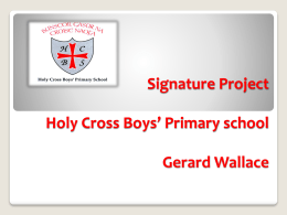 Signature Project Holy Cross Boys` Primary school Gerard Wallace
