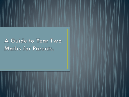 A Guide to Year Two Maths for Parents.