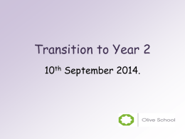Transition to Year 2 - Olive School Blackburn