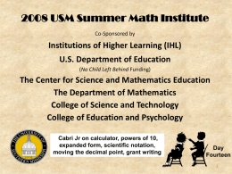 USM Summer Math Institute: Cabri Jr. on Calculator, Powers of 10
