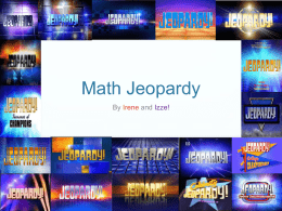 Izze and Irene`s Jeopardy Gamex