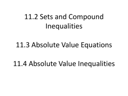 11.2 Sets and Compound Inequalities 11.3 Absolute Value
