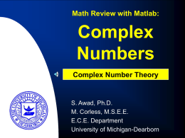 Complex Numbers - University of Michigan