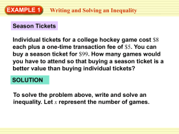 EXAMPLE 1 Writing and Solving an Inequality Season