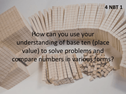 How can you use your understanding of base ten (place value)