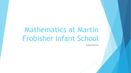Subtraction - Martin Frobisher Infant School