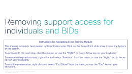 Removing support access for individuals and BIDs