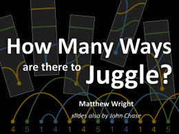 How Many Ways are there to Juggle?