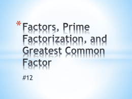 Factors_ Prime Factorization_ and Greatest Common H_W_ Notes