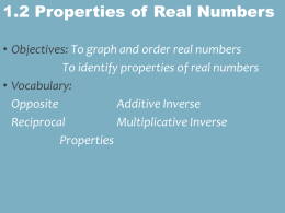 1.2 Properties of Real Numbers