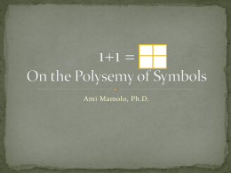 1+1 = On the Polysemy of Symbols