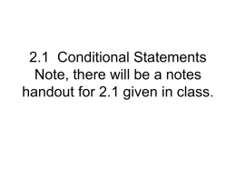 2.1 Conditional Statements Note, there will be a notes handout for