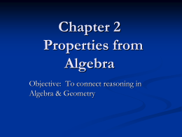 Sec. 2-4 Reasoning in Algebra