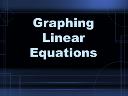 Graphing Linear Equations - Clovis Municipal School District
