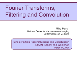 Fourier Transforms - - NCMI (cryo-EM)