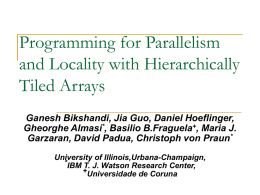 Programming for Parallelism and Locality with