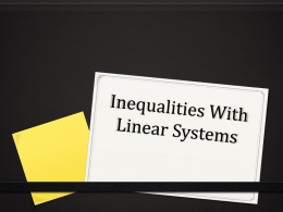 Inequalities With Linear Systems