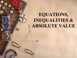 EQUATIONS, INEQUALITIES & ABSOLUTE VALUE