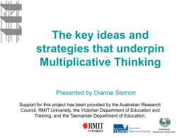 The key ideas and strategies that underpin Multiplicative