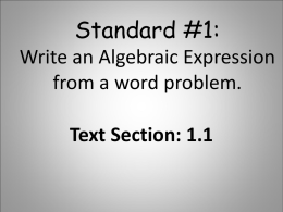Standard #1: Write an algebraic expression from a word
