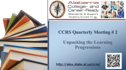 CCRS Quarterly Meeting # 2 Unpacking the Learning