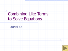 Combining Like Terms to Solve Equations