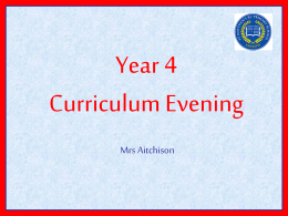 YEAR 4 Curriculum evening - St Matthew`s RC Primary School