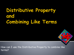 Combining like Terms and the Distributive Property