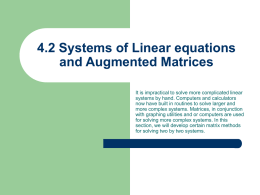 4.2 Systems of Linear equations and Augmented Matrices