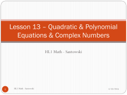 Lesson 16 - Quadratic Equations & Complex Numbers