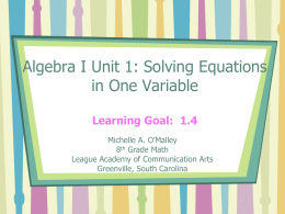 Unit 1: Solving Equations in One Variable