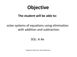 Solve Systems with Elimination