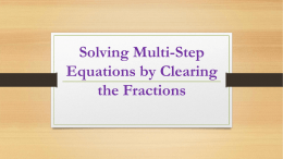 Solving Multi-Step Equations by Clearing the