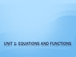 Unit 1: Equations and Functions