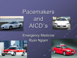 Pacemakers and AICD's