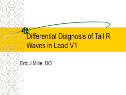 Differential Diagnosis of Tall R Waves in Lead V1