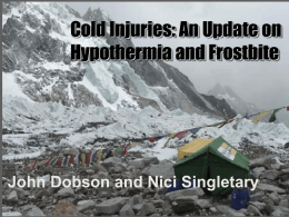 Cold Injuries: An Update on Hypothermia and Frostbite