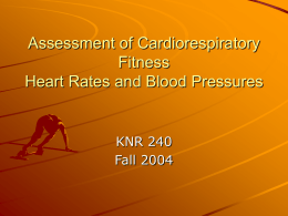 Assessment of Cardiorespiratory Fitness Heart Rates and Blood