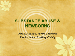 Risk Factors for Newborn of Substance Abusers