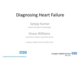 Diagnosing Heart Failure - Croydon Health Services NHS Trust