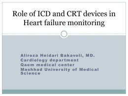 It may be possible to improve prognosis of HF by CRT and ICD